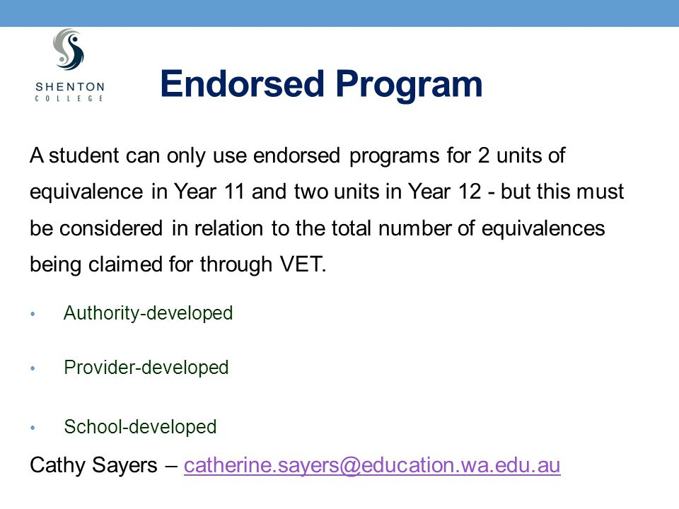 Endorsed Program