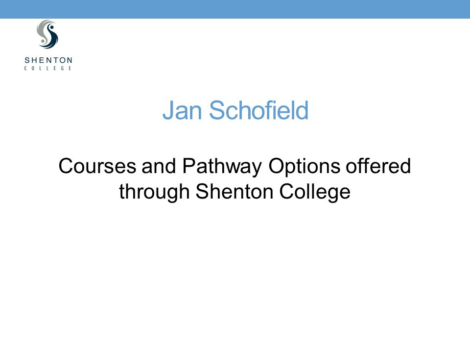 Courses and Pathway Options offered through Shenton College