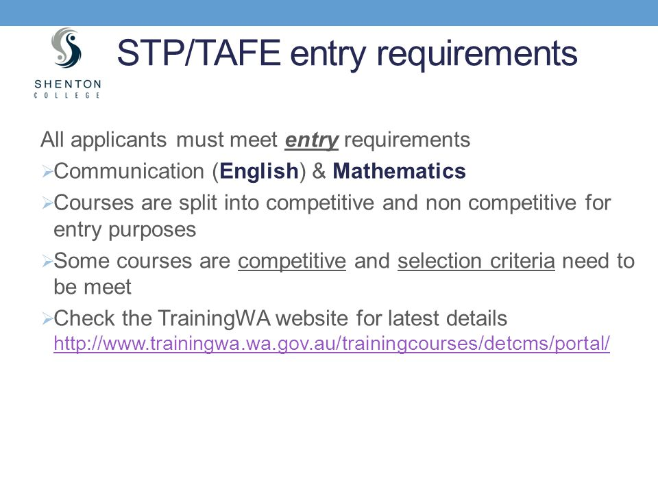 STP/TAFE entry requirements