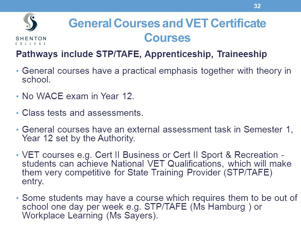 General Courses and VET Certificate Courses