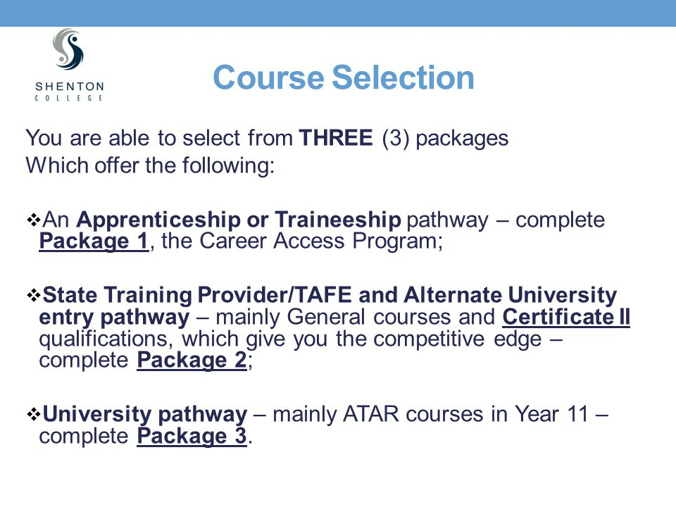 Course Selection You are able to select from THREE (3) packages
