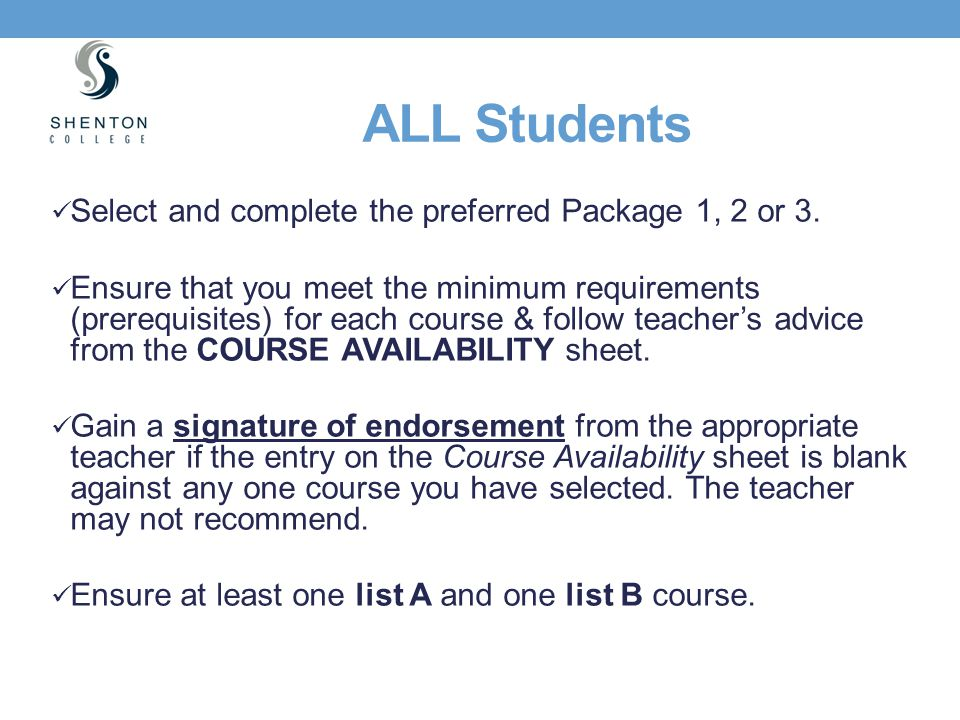 ALL Students Select and complete the preferred Package 1, 2 or 3.