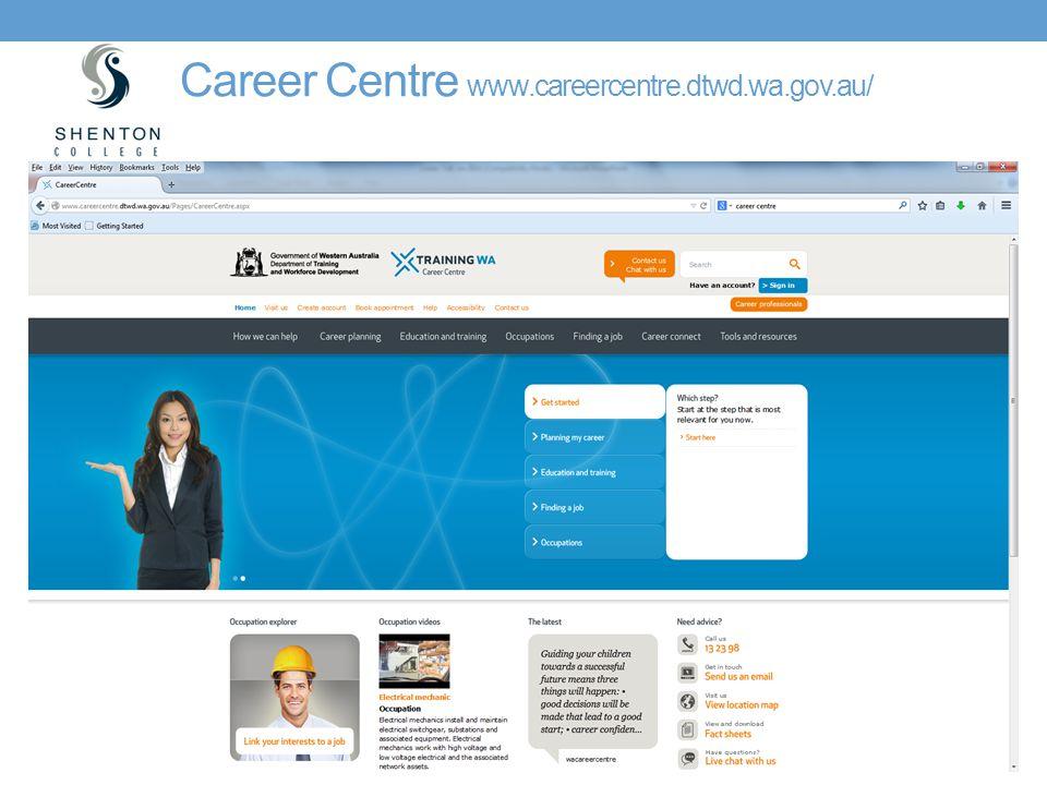 Career Centre www.careercentre.dtwd.wa.gov.au/