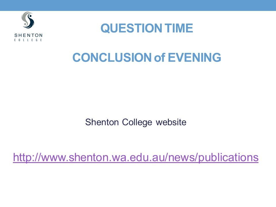 QUESTION TIME CONCLUSION of EVENING
