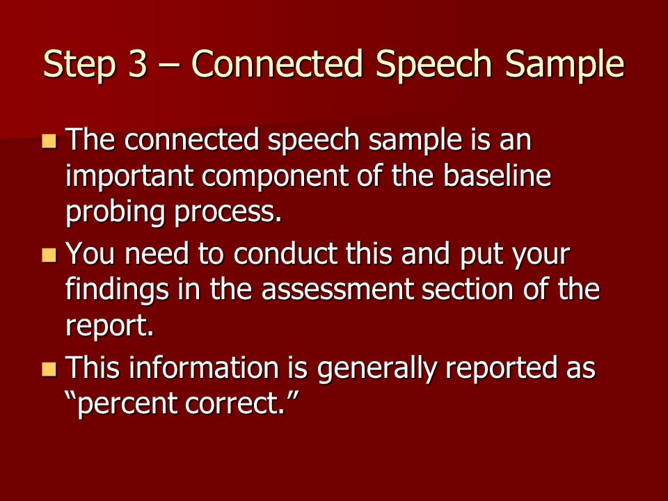 Step 3 – Connected Speech Sample