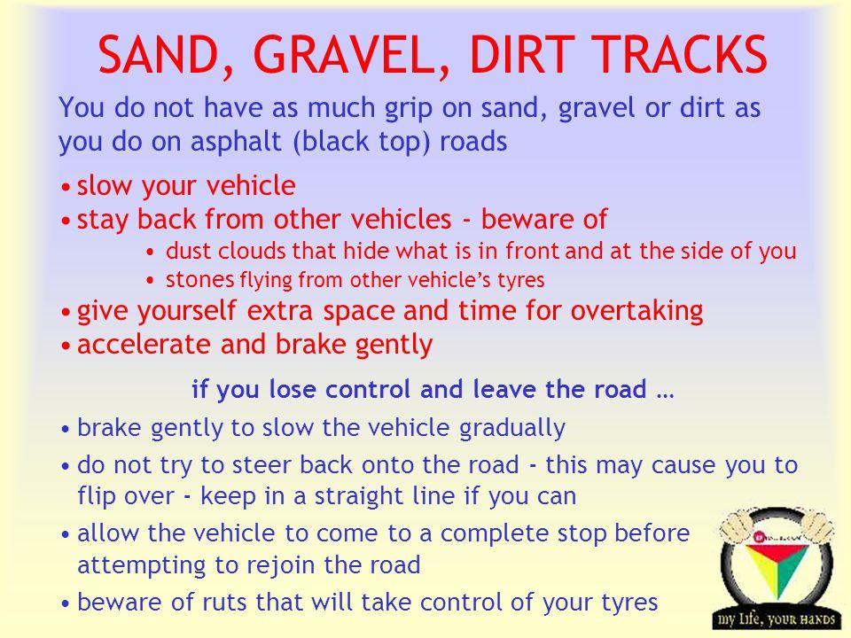 SAND, GRAVEL, DIRT TRACKS