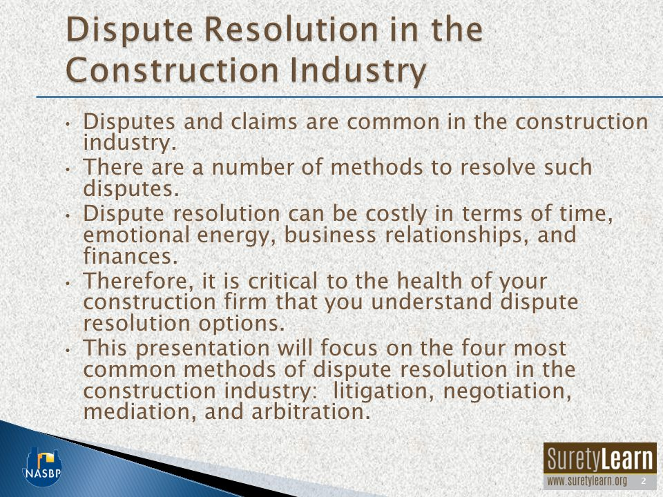 Dispute Resolution in the Construction Industry