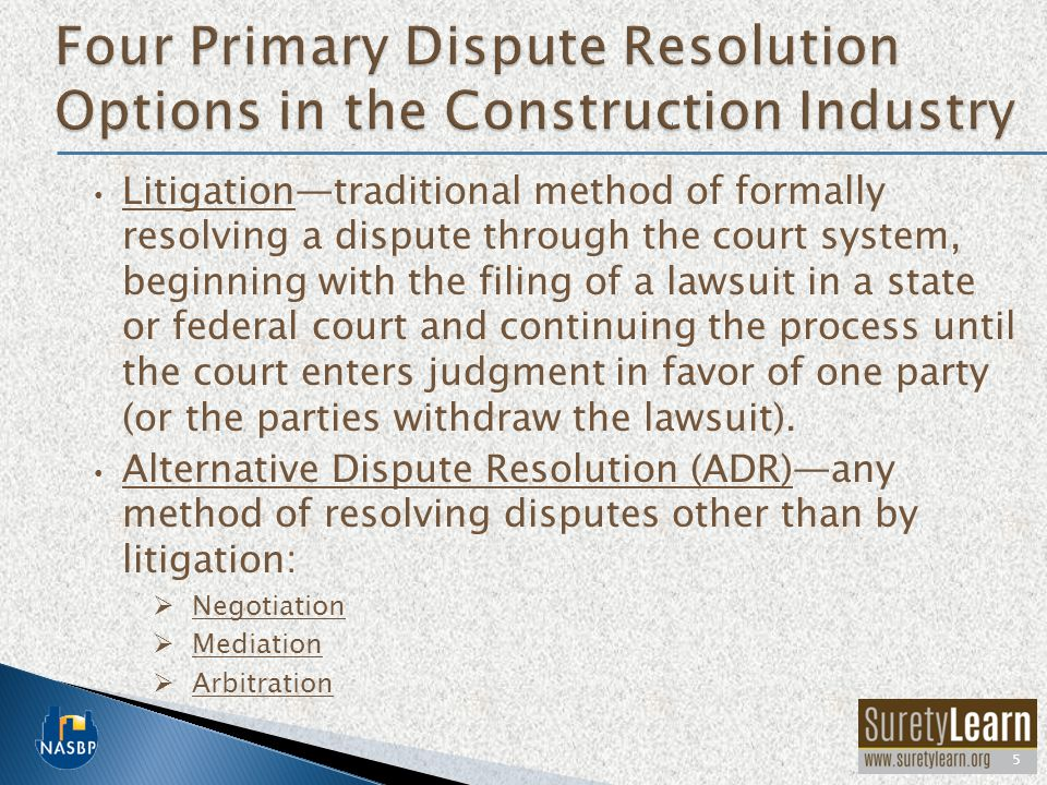 Four Primary Dispute Resolution Options in the Construction Industry
