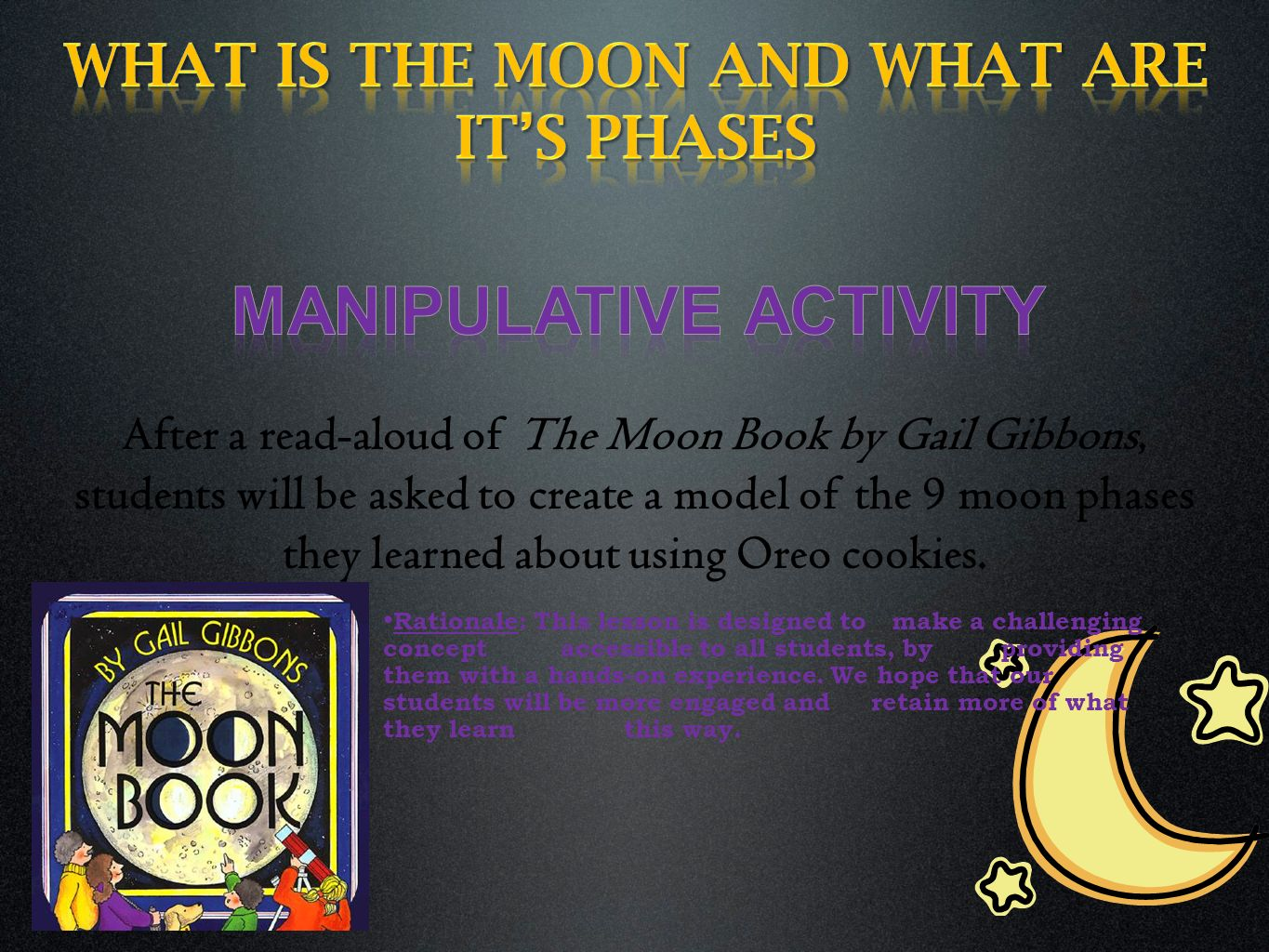 What is the moon and what are it's phases Manipulative activity
