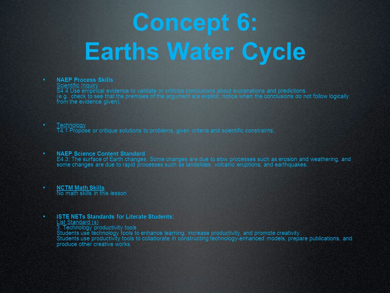 Concept 6: Earths Water Cycle