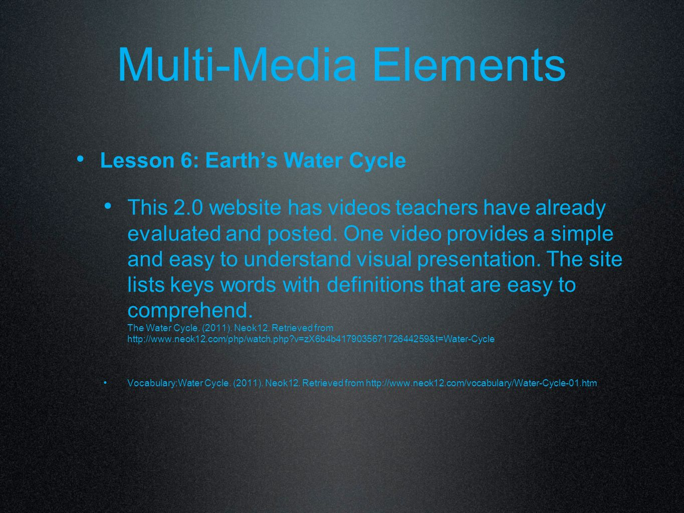 Multi-Media Elements Lesson 6: Earth's Water Cycle