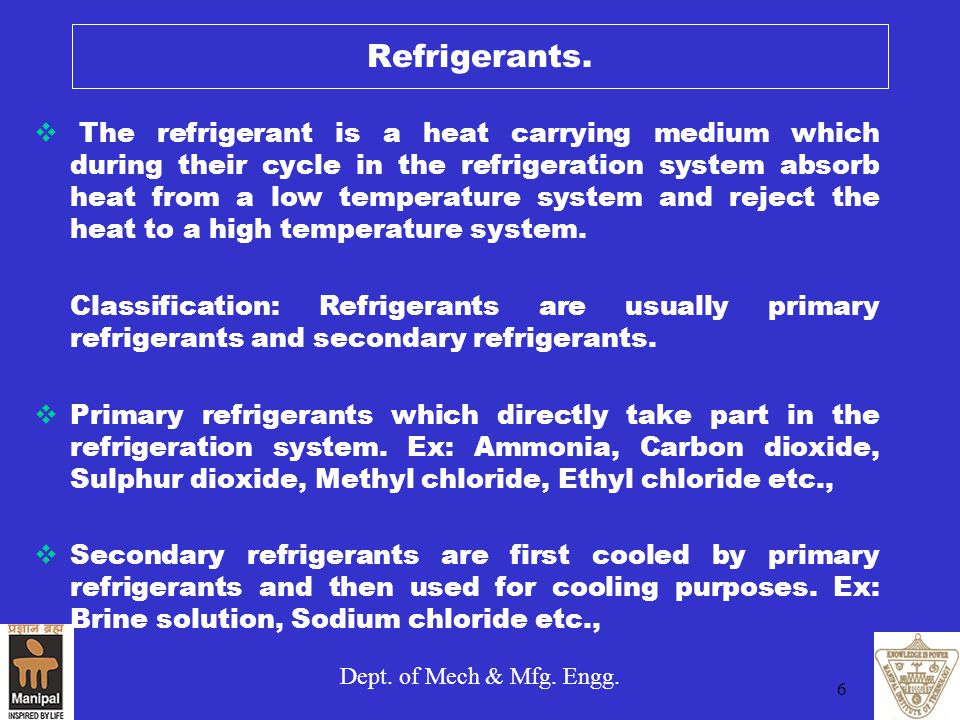 Refrigerants.