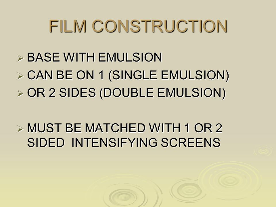 FILM CONSTRUCTION BASE WITH EMULSION CAN BE ON 1 (SINGLE EMULSION)