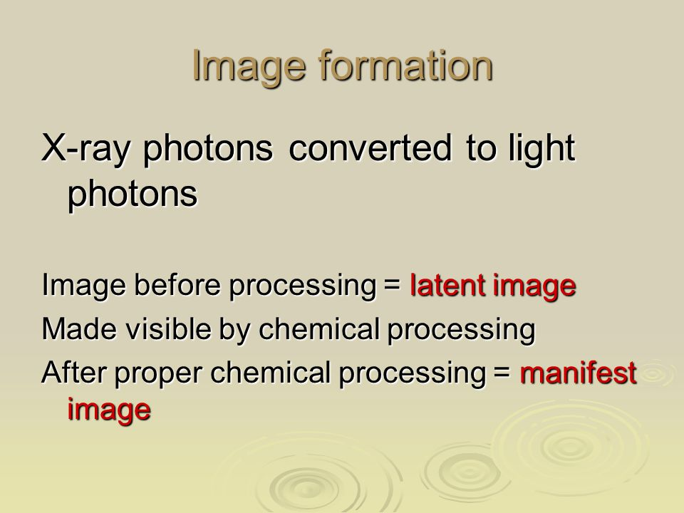 Image formation X-ray photons converted to light photons