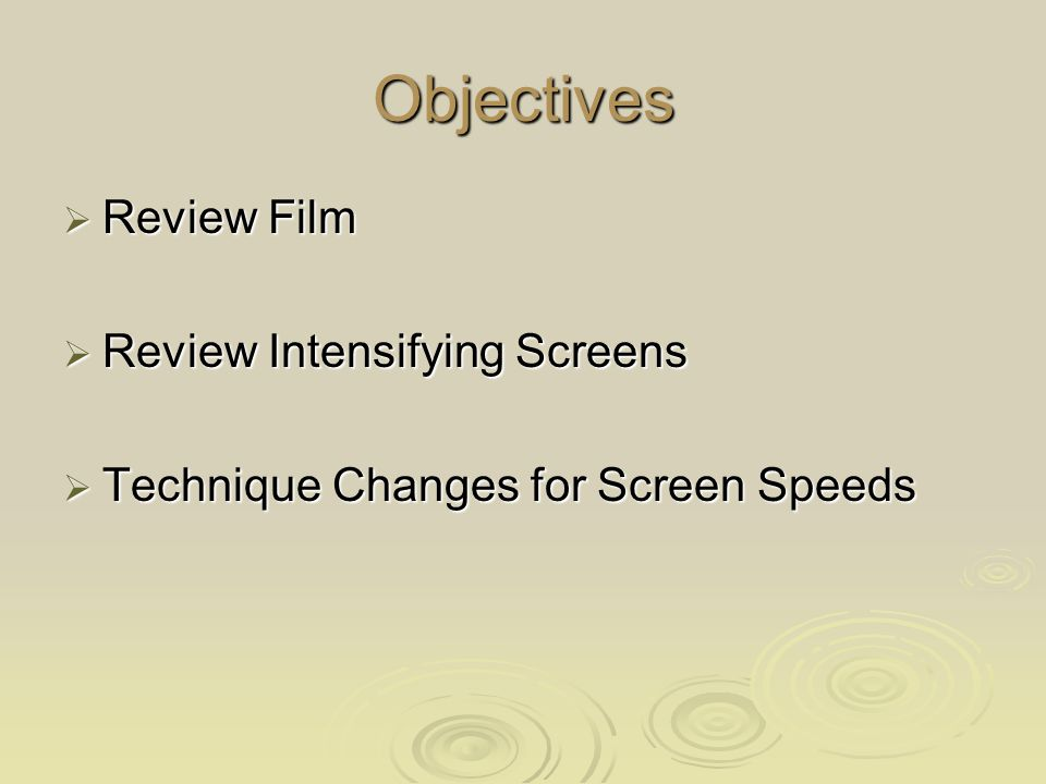 Objectives Review Film Review Intensifying Screens