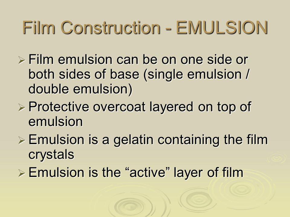 Film Construction - EMULSION