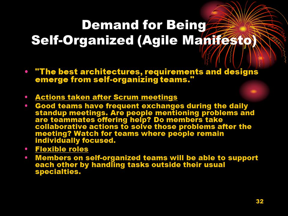 Demand for Being Self-Organized (Agile Manifesto)