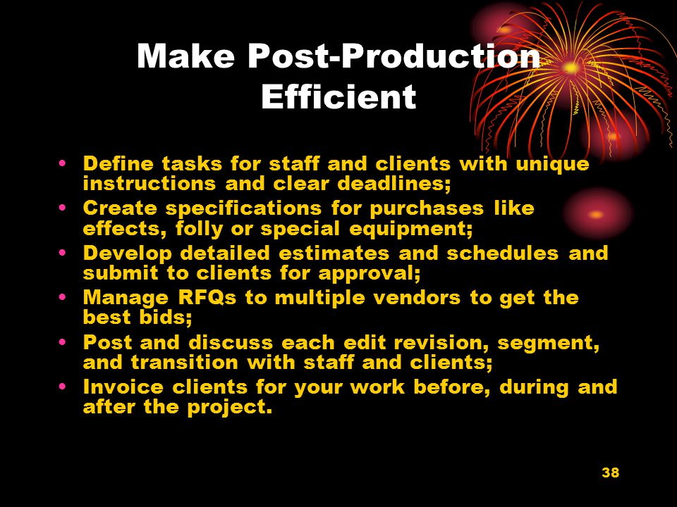 Make Post-Production Efficient