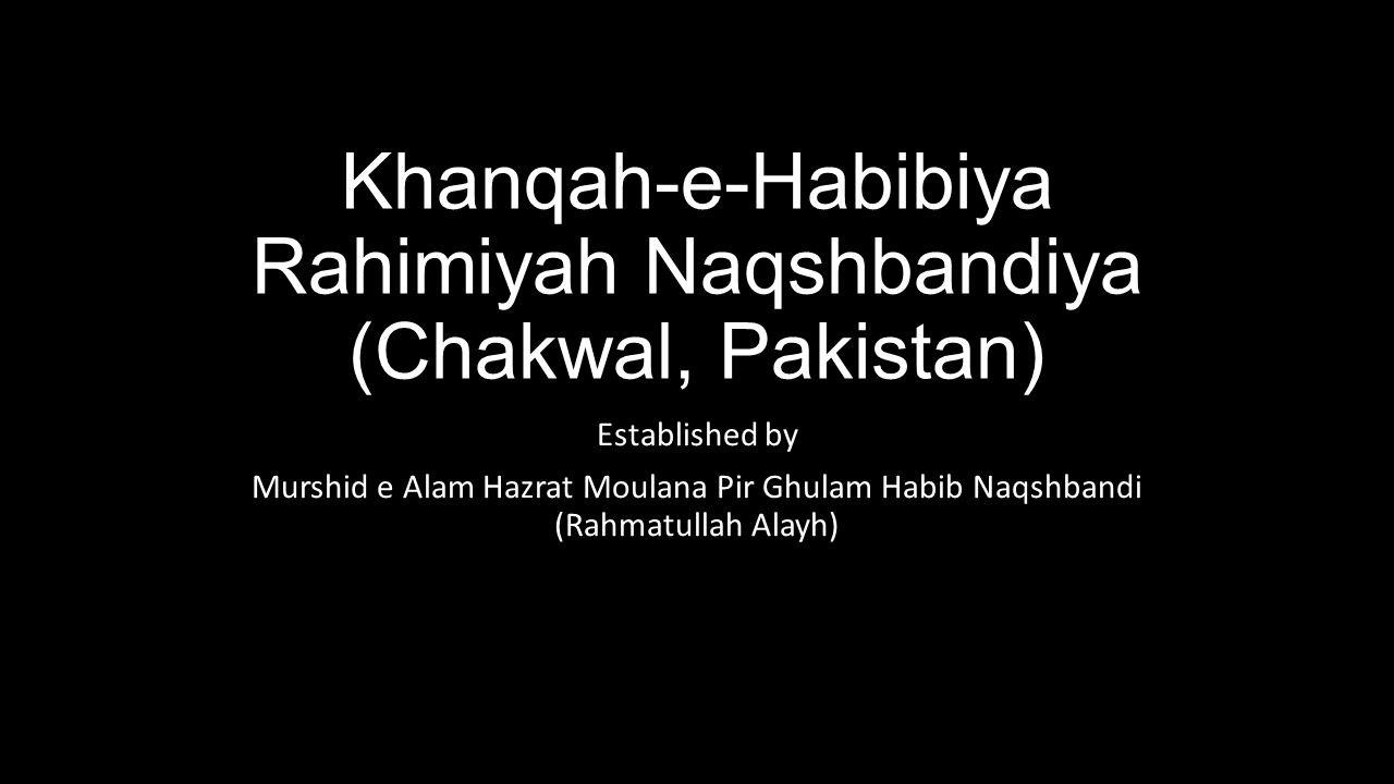 Khanqah-e-Habibiya Rahimiyah Naqshbandiya (Chakwal, Pakistan)