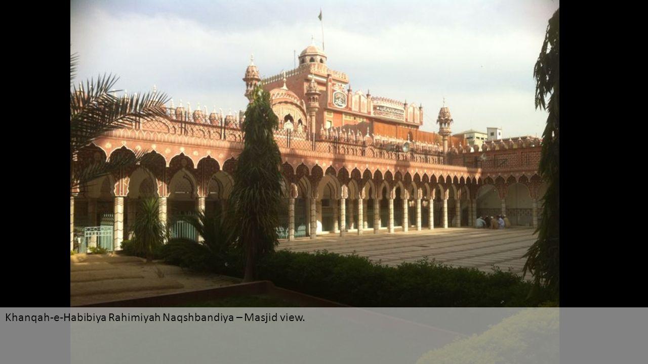 Khanqah-e-Habibiya Rahimiyah Naqshbandiya – Masjid view.