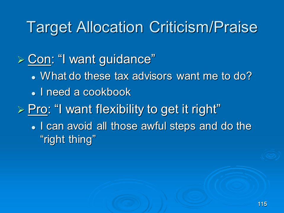 Target Allocation Criticism/Praise