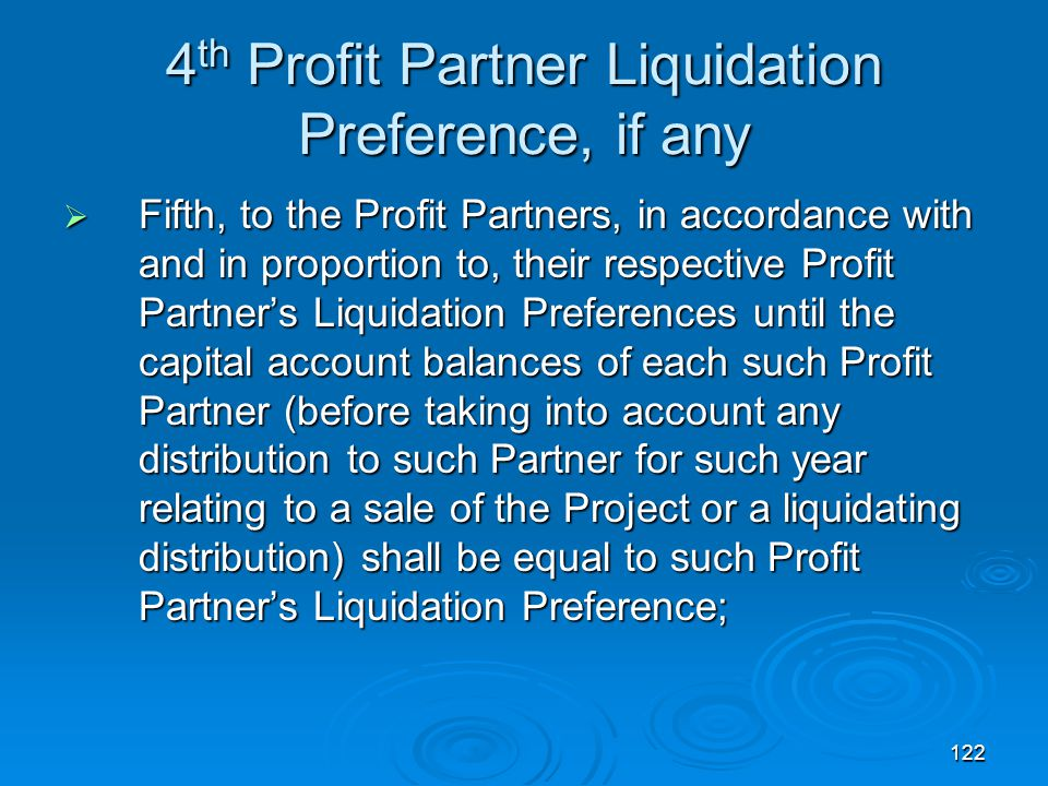 4th Profit Partner Liquidation Preference, if any