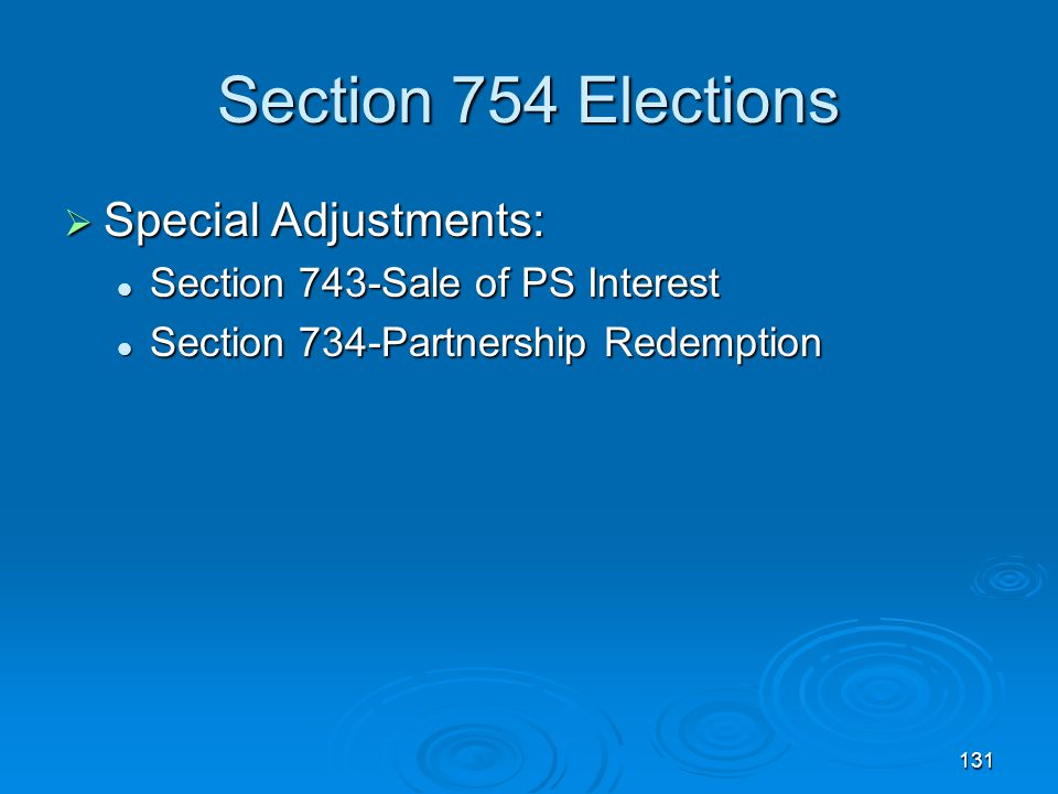 Section 754 Elections Special Adjustments:
