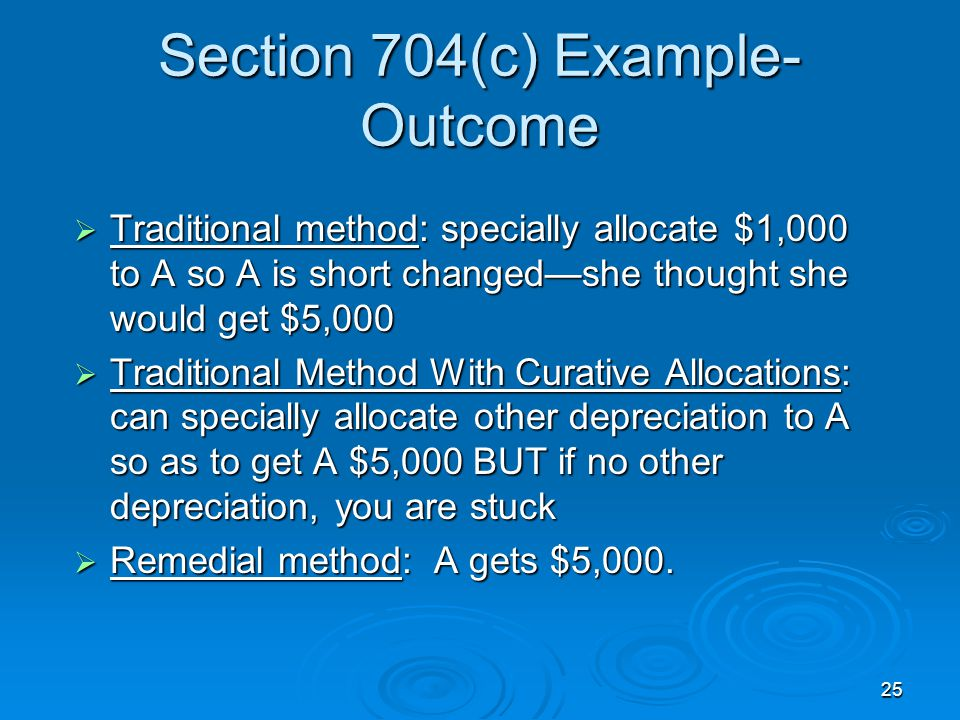 Section 704(c) Example-Outcome