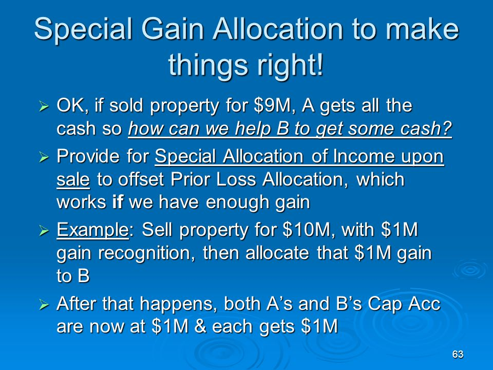 Special Gain Allocation to make things right!