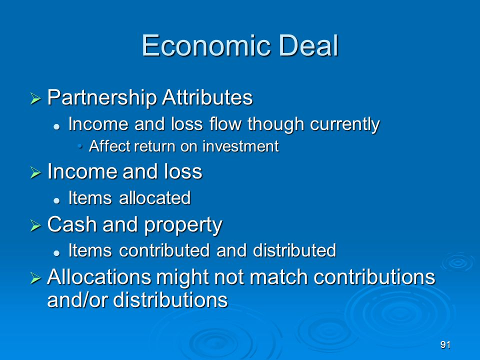 Economic Deal Partnership Attributes Income and loss Cash and property