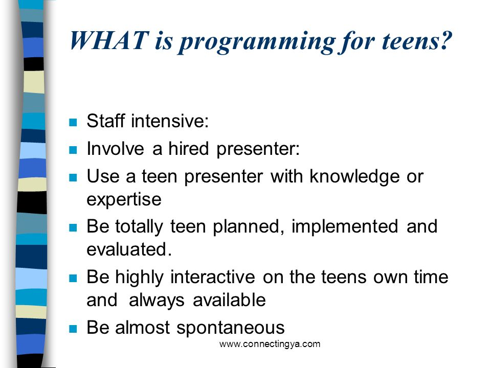 WHAT is programming for teens