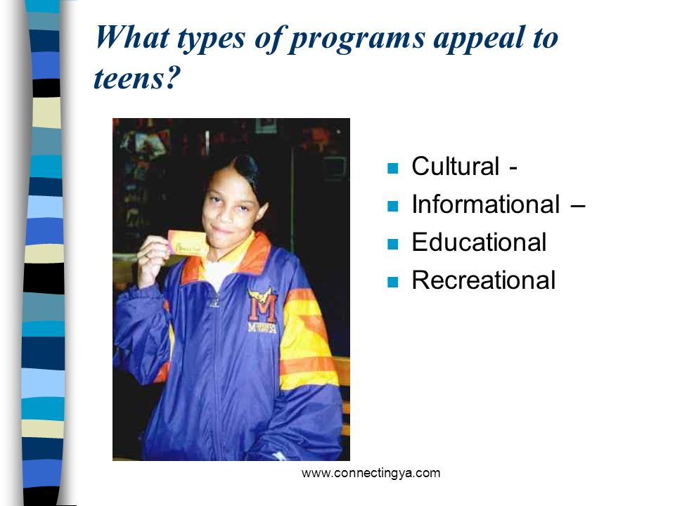 What types of programs appeal to teens