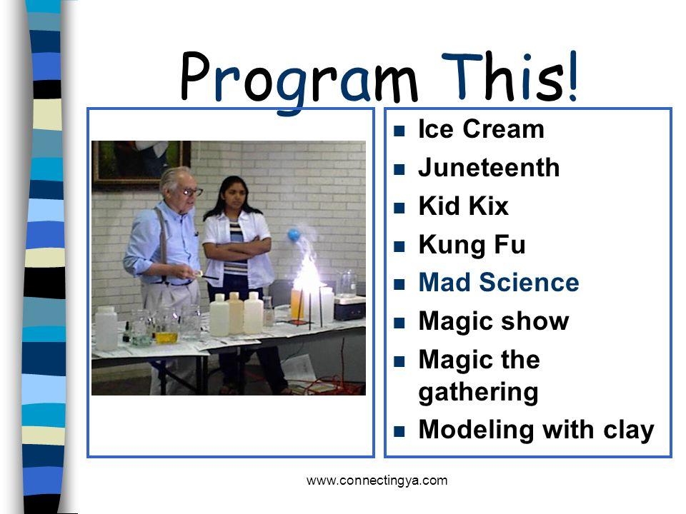 Program This! Ice Cream Juneteenth Kid Kix Kung Fu Mad Science