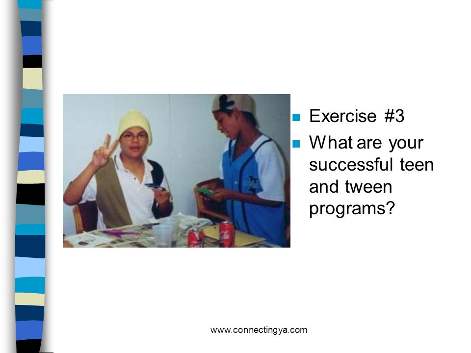 What are your successful teen and tween programs