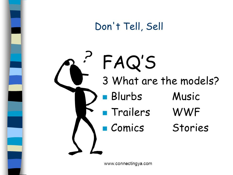 FAQ'S 3 What are the models Blurbs Music Trailers WWF Comics Stories
