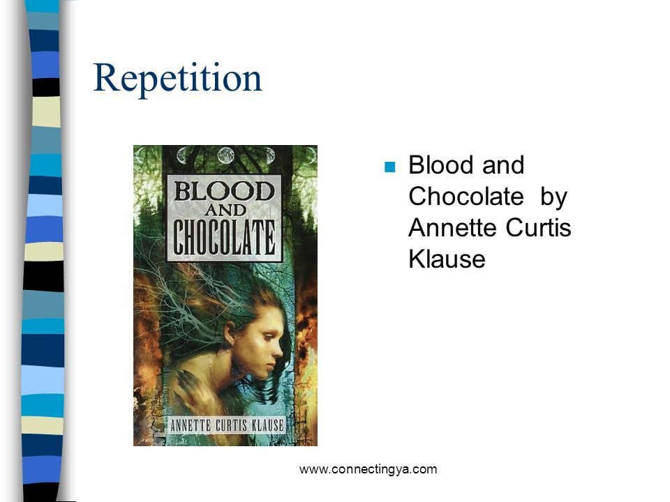 Repetition Blood and Chocolate by Annette Curtis Klause