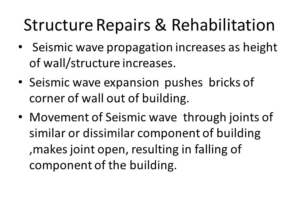 Structure Repairs & Rehabilitation