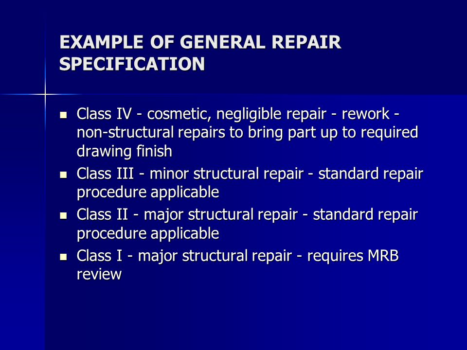 EXAMPLE OF GENERAL REPAIR SPECIFICATION