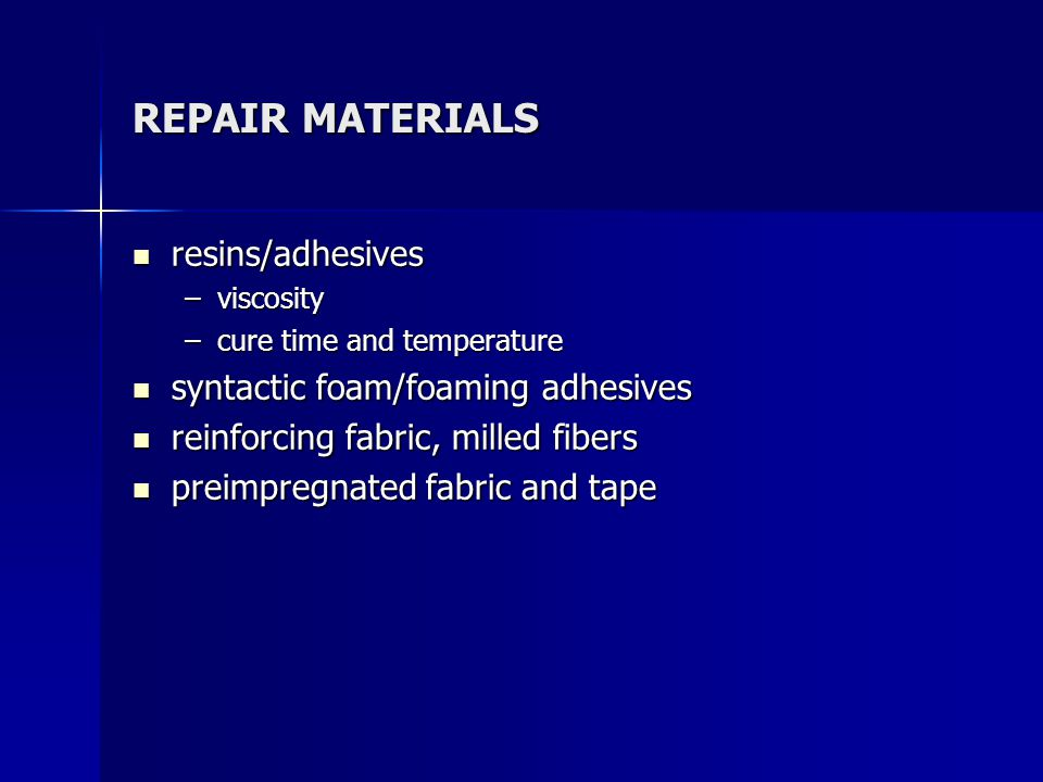 REPAIR MATERIALS resins/adhesives syntactic foam/foaming adhesives