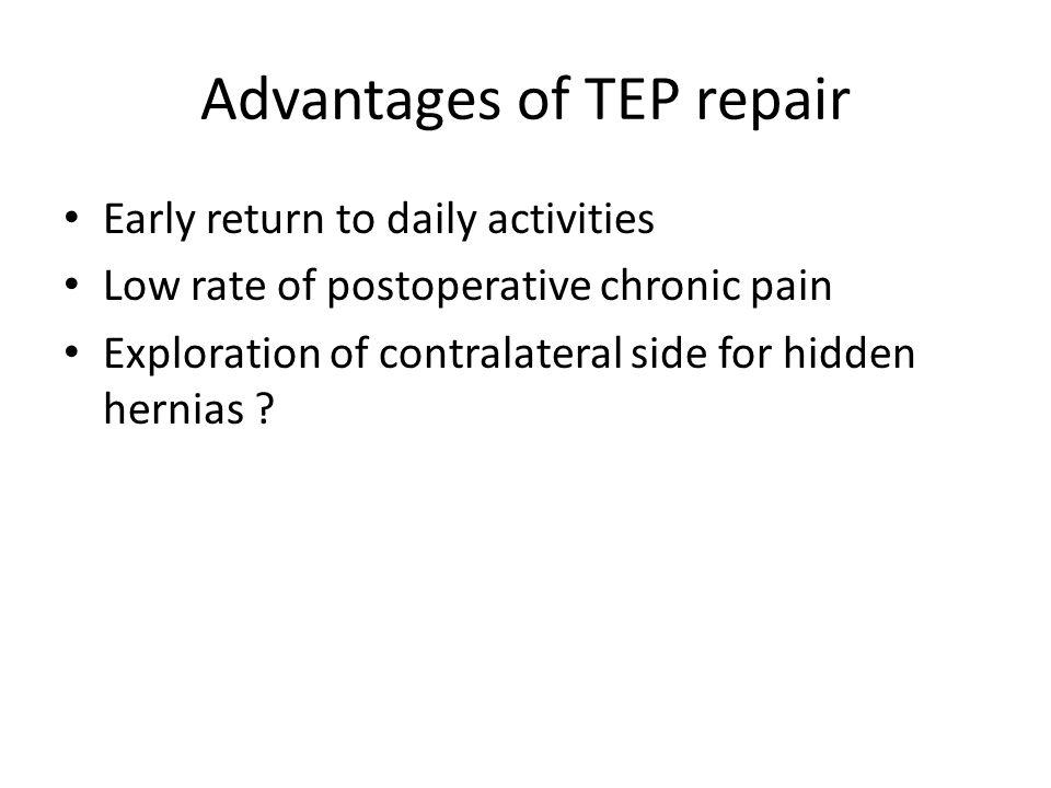 Advantages of TEP repair