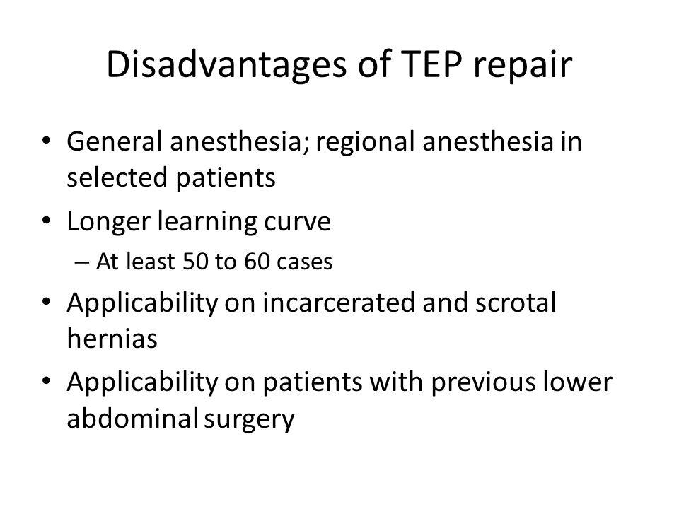 Disadvantages of TEP repair