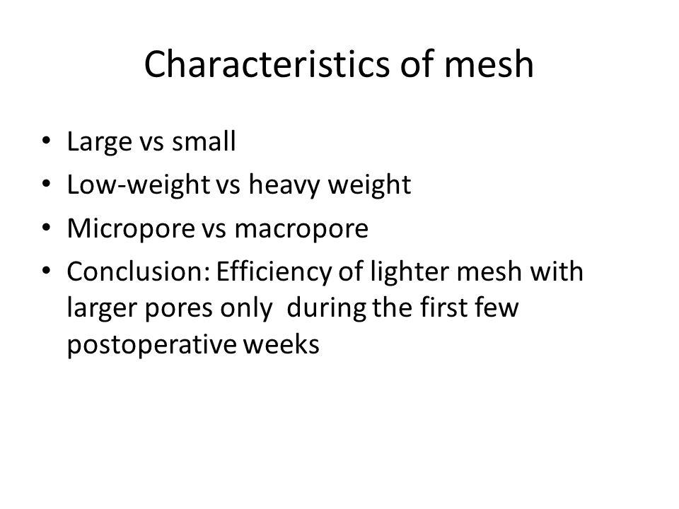 Characteristics of mesh