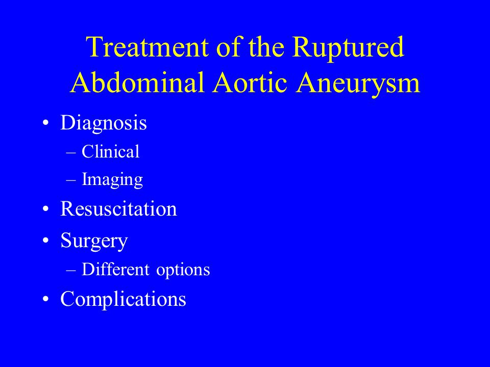 Treatment of the Ruptured Abdominal Aortic Aneurysm
