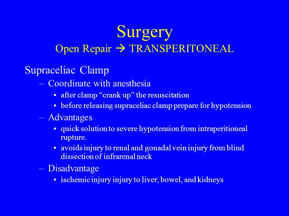Surgery Open Repair  TRANSPERITONEAL