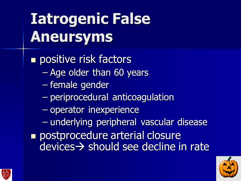 Iatrogenic False Aneursyms