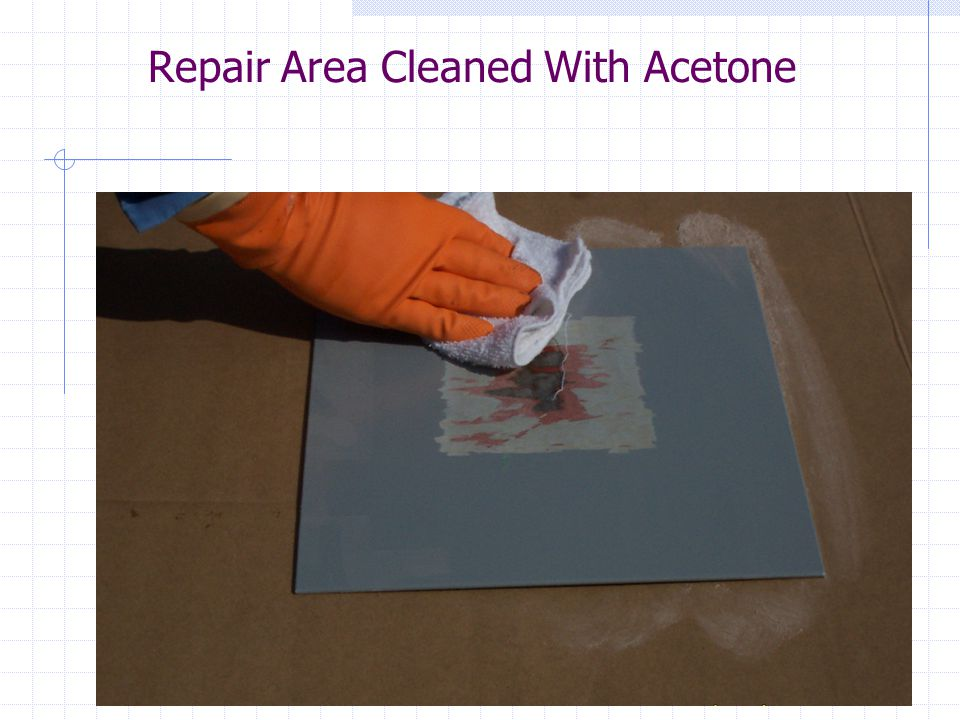 Repair Area Cleaned With Acetone