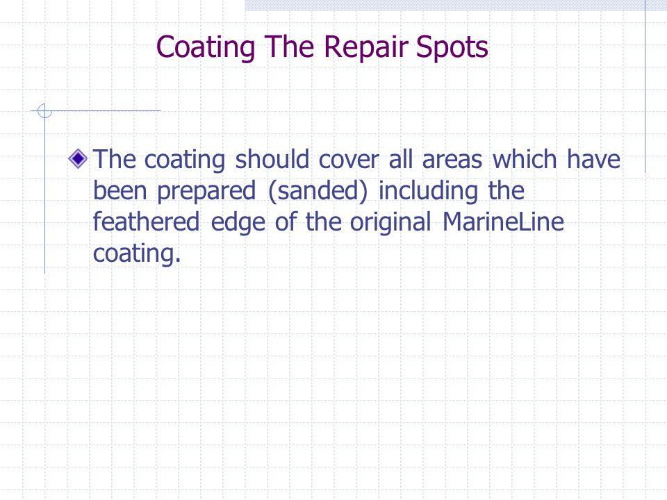 Coating The Repair Spots