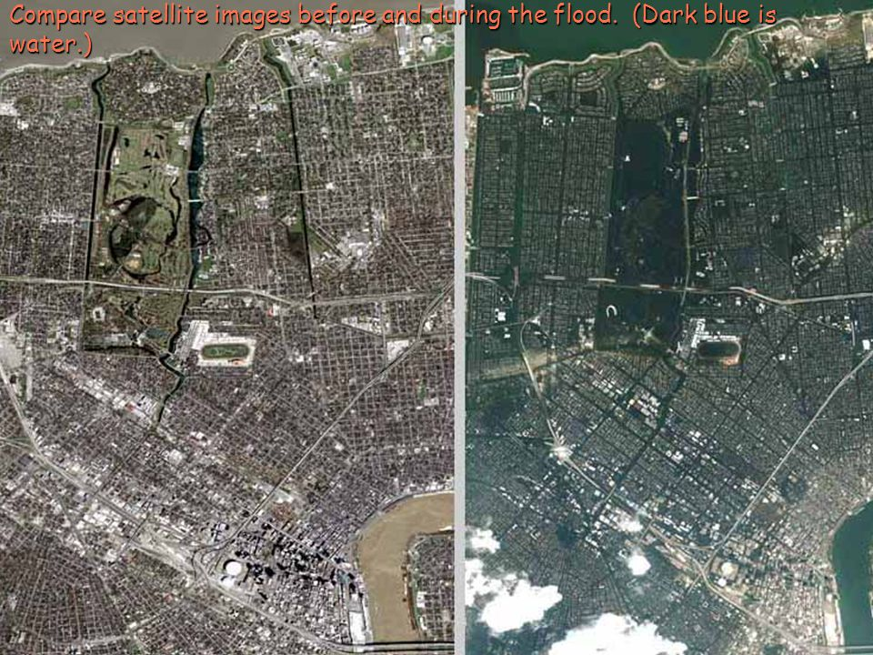 Compare satellite images before and during the flood
