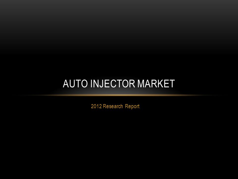 Auto Injector Market 2012 Research Report