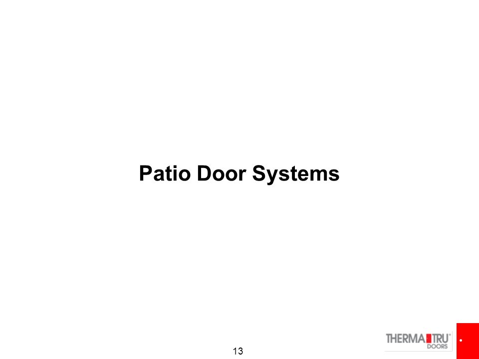 Patio Door Systems